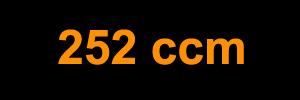 252 ccm