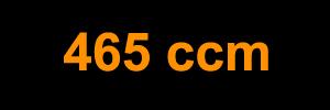 465 ccm